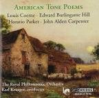 American Tone Poems: Coerne, Hill, Parker, Carpenter