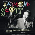 Music of Raymond Scott: Reckless Nights and Turkish Twilights