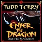 Enter The Dragon (Mixed By Black Riot)