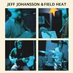 Jeff Johansson & Field Heat