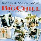 Big Chill: More Songs from the Original Soundtrack