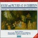 Ravel: Bolero; Mussorgsky: Pictures At An Exhibition, Etc