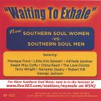 Waiting to Exhale: New Southern Soul Women vs. Southern Soul Men