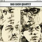 Bad Cash Quartet