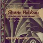 Slavic Holiday / The Rose Ensemble