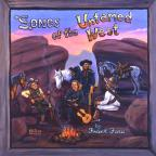 Songs Of The Untamed West