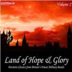 Land of Hope and Glory, Vol.2