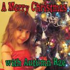 Merry Christmas With Autumn Rae
