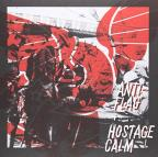 Hostage Calm/Anti-Flag