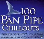 100 Panpipe Chillouts
