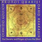 Osvaldo Golijov: The Dream and Prayers of Isaac the Blind
