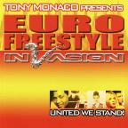 Euro Freestyle Invasion: United We Stand