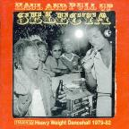 Haul & Pull Up Selecta: Heavy Weight Dance Hall 1979/82