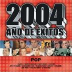 2004 Ano De Exitos: Pop