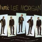Here's Lee Morgan