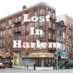 Lost In Harlem