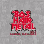 Vol. 2 - 80' Hair Metal Power Ballads