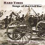Hard Times-Songs Of The Civil War