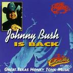 Johnny Bush Is Back: Great Texas Honky Tonk Music