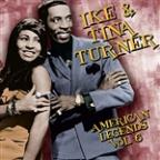 Turner,Ike & Tina Vol. 6 - American Legends