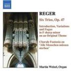 Reger, M.: Organ Works, Vol.  6