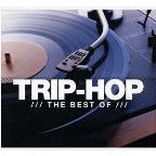 Trip-Hop: The Best Of