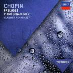 Chopin: Preludes; Piano Sonata No. 2
