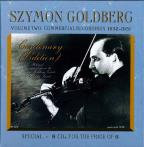 Szymon Goldberg Centenary Edition, Vol. 2: Commercial Recordings 1932 - 1951