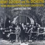 Benny Goodman from the Congress Hotel, Vol. 2: 1936