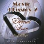 Movie Classics 2-Eternal Love
