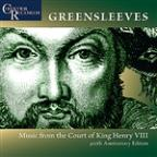 Greensleeves - Music From the Court of King Henry VIII