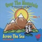Vol. 10 - Over The Mountain Across The Sea