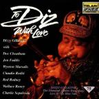 To Diz with Love: Diamond Jubilee Recordings