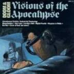 Doom & Gloom: Visions of Apocalypse