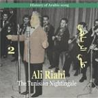 Ali Riahi, The Tunisian Nightingale Vol. 2 / History Of Arabic Song
