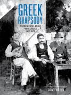 Greek Rhapsody: Instrumental Music from Greece 1905-1956