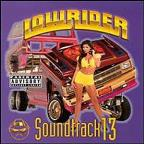 Lowrider Soundtrack Vol 13