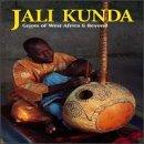 Jali Kunda: Griots Of West Africa