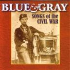 Blue & Gray: Songs Of The Civil War