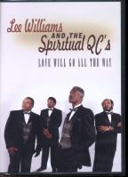 Lee Williams and the Spiritual QC's: Love Will Go All the Way