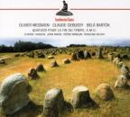 Messiaen: Quatuor pour la Fin du Temps; Debussy: Sonata No. 1 for Cello and Piano; Bartok: Contrasts
