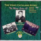 Vol. 1 - Vinny Catalano Story