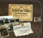 Faith of Our Fathers: The 10th Anniversary