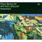 Piano Works VII: Hexatanz