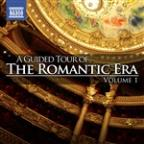Guided Tour Of The Romantic Era, Vol. 1