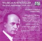 Wilhelm Furtwängler - The Early Recordings