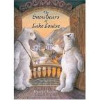 Snowbears Of Lake Louise, The (Book & CD
