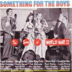 Songs Of World War II: Something For The Boys