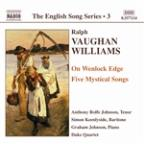 Vaughan Williams: On Wenlock Edge; Five Mystical Songs