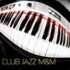Club Jazz M&M